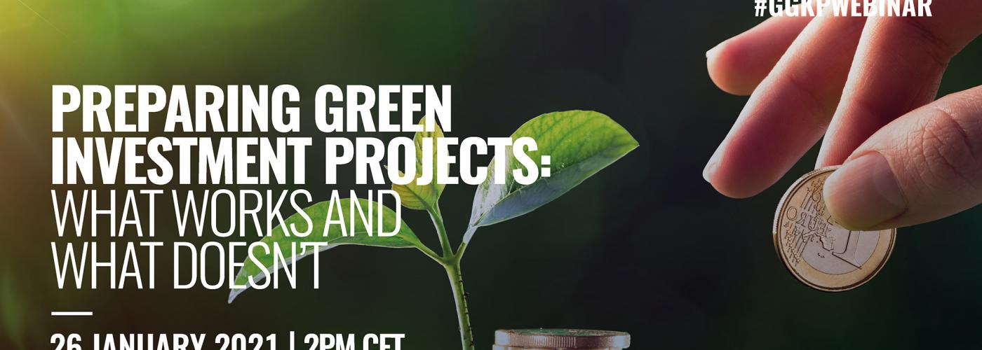 webinar graphic for Preparing Investment-ready Green Projects: What works and what doesn't